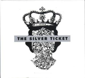 The Silver Ticket