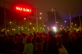 WALK SLOWLY